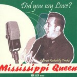 CD - Mississippi Queen - Did you say Love