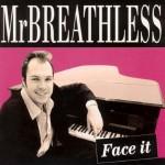 CD - Mr. Breathless - Face It