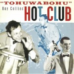 CD - Ray Collins Hot Club - Tohuwabohu