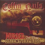 Single - Coffin Nails - Murder On The Orient Express