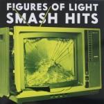 CD - Figures Of Light - Smash Hits