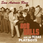 CD-11 - Bob Wills - San Antonio Rose