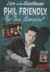 DVD - Phil Friendly  & Friends - Live At The Sunhouse