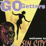 LP - Go Getters - Welcome To Sin City