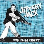 CD - Jittery Jack - Gone Plum Crazy
