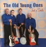 CD - The Old Young Ones - Just A Smile