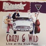 10inch - Pharaohs - Crazy & Wild (Live at the Klub Foot)