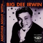 CD - Big Dee Irwin - Another Night With