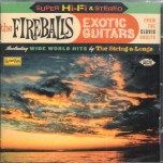 CD - Fireballs - Exotic Guitars - From The Clovis Vaults