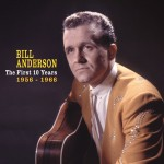 CD - Bill Anderson - The First 10 Years