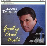 CD - James Darren - Goodbye Cruel World