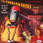 CD - Treblemakers vs. Doomsday Device - You've Never Seen Anything Like It