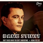 Single - Dane Stinit - Don't Know What You Don't Understand; Mean Eyed Cat