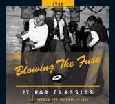 CD - VA - Blowing The Fuse - ... R&B Classics That Rocked The Jukebox In 1946