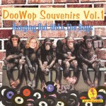 CD - VA - Doo Wop Souvenirs Vol. 1 - Hanging Out With The Boys