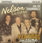 10inch - Nelson Carrera And The Scoundrels - Partners In Crime