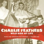 CD - Charlie Feathers - Wild Side Life
