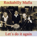 CD - Rockabilly Mafia - Let's Do It Again