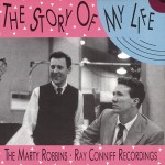 CD - Marty Robbins & Ray Conniff - The Story Of My Life - Rockin Rollin' Robbins Vol. 2