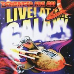 CD - Demented Are Go - Live At The Galaxy