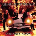CD - Rebels Revenge - The First Album