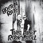 CD - Boston Rats - This Ain't Rock'n'Roll