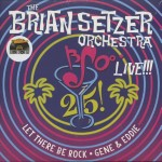 LP - Brian Setzer Orchestra - 25 Live! Let There Be Rock; Gene And Eddie