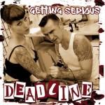 CD - Deadline - Getting Serious