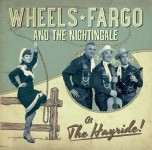 CD - Wheels Fargo - At The Hayride