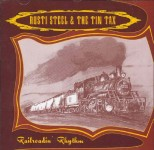 CD - Rusti Steel & The Tin Tax - Railroadin' Rhythm