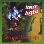 CD - Tony Light - Please Don't Go