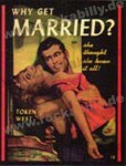 Poster DIN A3 - Why Get Married ?