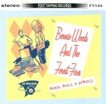 CD - Bernie Woods & The Forest Fires - Rock, Roll & Stroll
