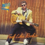 CD - Johnny & The Roccos - Feel Like Rockin & Tearing Up The Border
