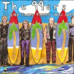 CD - 99ers - And Then There Was Surf