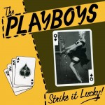 CD - Playboys - Strike it lucky