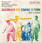 CD - I Belli Di Waikiki - Sailormen Are Coming To Town