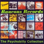 CD - VA - Raucous Records Psychobilly Collection