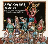 CD - Ben Colder & Others - Eskimo, Mean Old Queens And Little Bi