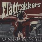 CD - Flattrakkers - Winner Takes All