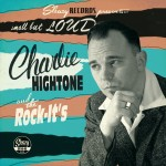 10inch - Charlie Hightone And The Rock-It's - Small But Loud