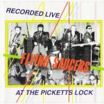 CD - Flying Saucers - At The Picketts Lock