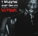 CD - T. Valentine With Daddy Long Legs - The Vampire