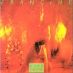 CD - Francine - Hard Enough