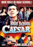 DVD - High School Caesar