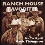 CD - Ranch House Favorites - Sings The Hits Of Hank Thompson
