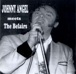 LP - Johnny Angel Meets The Belairs - British Rock and Roll