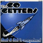 10inch - Go Getters - Rock and Roll is Everywhere!