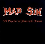 LP - Mad Sin - '99 Psycho 'n Glamrock Demos