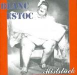 CD - Blanc Estoc - Miststück